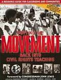 Putting the Movement Back Into Civil Rights Teaching: A Resource Guide for Classrooms and Communities