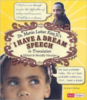 Dr. Martin Luther King Jr.'s I Have a Dream Speech in Translation: What It Really Means