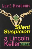 Silent Suspicion