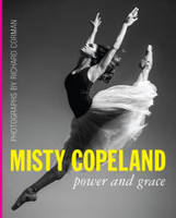 Misty Copeland: Power and Grace