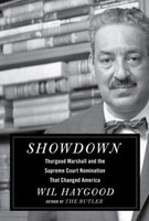 Thurgood Marshall and the Supreme Court Nomination That Changed America