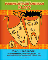 Positive African American Plays for Children Book 1