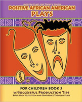 Positive African American Plays for Children Book 3