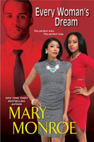 Every Woman's Dream by Mary Monroe