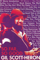 So Far, So Good by Gil Scott Heron