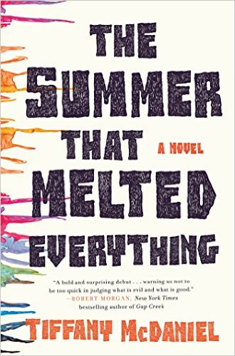 The Summer That Melted Everything by Tiffany McDaniels