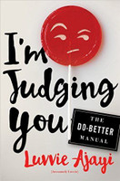 I'm Judging You: The Do-Better Manual