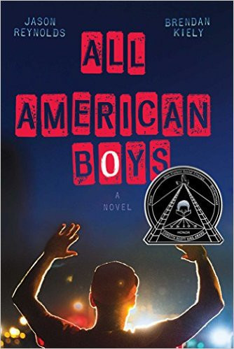 All-American Boys by Jason Reynolds and Brendan Kiely