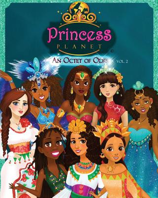 PRINCESS PLANET: AN OCTET OF ODES - VOLUME 2