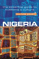 Culture Smart!: Nigeria: The Essential Guide to Customs & Culture