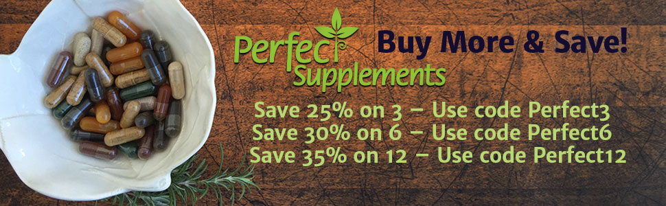 Buy more & save on Perfect Supplements products.