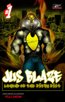 Jus Blaze - Legend of the Fiery Fist: Issue 1