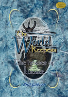 The World Keepers - The Heroes of Lucarr