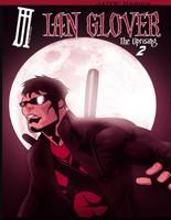Ian Glover: The Uprising Volume 2