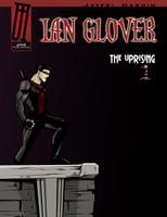 Ian Glover: The Uprising Volume 1