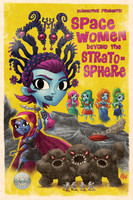 Space Women Beyond the Stratosphere: Collected Edition