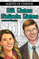 Agents of Change: The Melinda and Bill Gates Story Graphic Novel