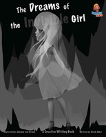 The Dreams of the Invisible Girl