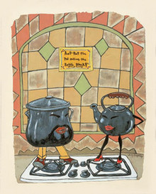 Ain't That the Pot Calling the Kettle Black Art Print - Leroy Campbell