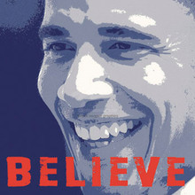 Barack Obama: Believe (12 x 12in) Art Print