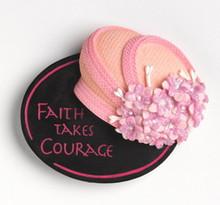 Faith Takes Courage - Magnet