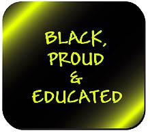 Black, Proud & educated Mousepad