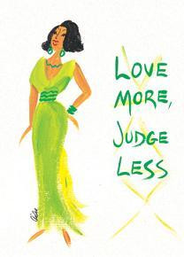 Love More, Judge Less Magnet - Cidne Wallace