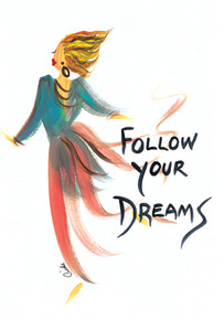 Follow Your Dreams Magnet - Cidne Wallace