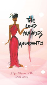 The LOrd Provides Abundantly 2016 - 2017 African American Checkbook Cover Planner