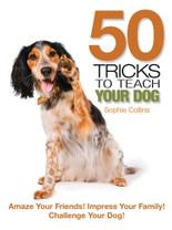 TFH 50 Tricks to Teach Your Dog Book