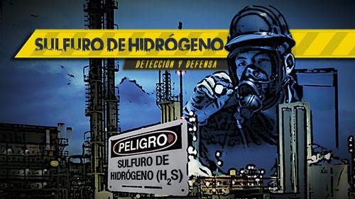 Sulfuro de Hidrógeno: Detección y Defensa