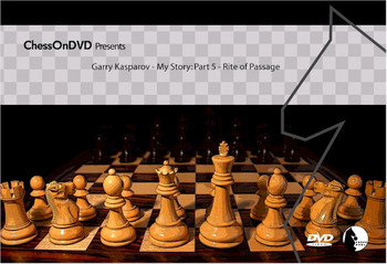 Gary Kasparov - My Story: Part 5 - Rite of Passage