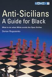 Anti-Sicilians A Guide for Black