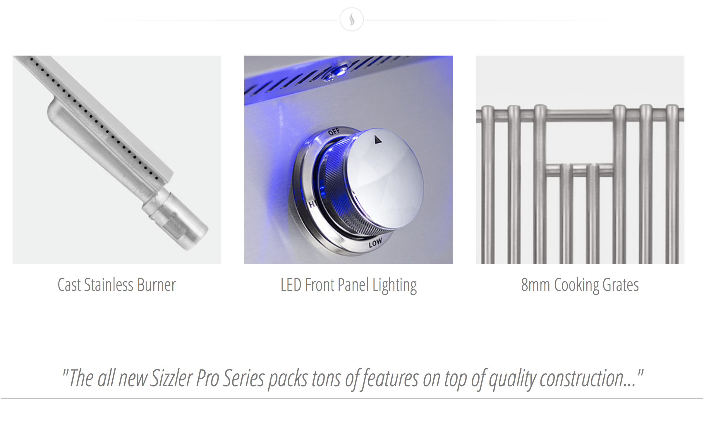 Features and Upgrades For Sizzler Pro Series, upgrade to LED lighting and cast stainless steel burners
