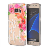 Graphic Rubberized Protective Gel Case for Samsung Galaxy S7 - Be You Tiful