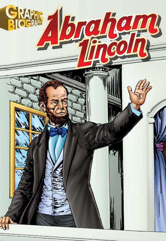 Abraham Lincoln Graphic Biography