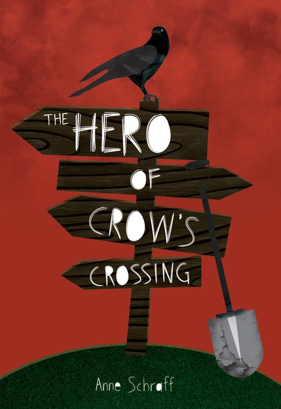 The Hero of Crow's Crossing