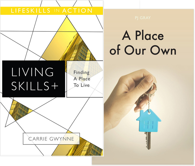 Finding a Place to Live/ A Place of Our Own (Living Skills)