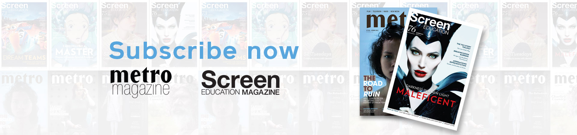 'Metro' and 'Screen Education' magazine subscriptions