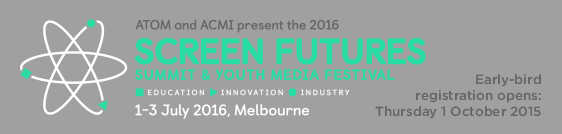 2016 Screen Futures Summit & Youth Media Festival