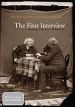 First Interview, The