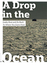 A Drop in the Ocean: <i>Leaky Boat</i> and <i>Go Back to Where You Came From</i>