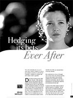 Hedging its Bets: <i>Ever After</i>