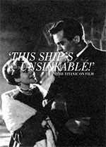 ?his Ship? Unsinkable!? The <i>Titanic</i> on Film