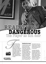 Reality is Dangerous: <i>The Player</i> as Film Noir
