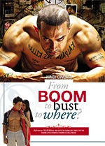 Hindi Cinema: From Boom to Bust to Where?
