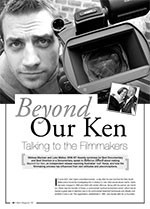 <i>Beyond our Ken</i>: Talking to the Filmmakers