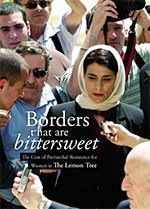 Borders that are Bittersweet: The Cost of Patriarchal Resistance for Women in <i>The Lemon Tree</i>