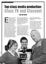 Top-class Media Production: Class TV and Classnet