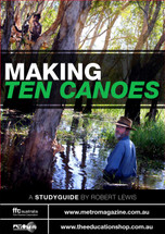 Making Ten Canoes (ATOM study guide)